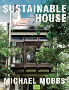Michael Mobbs' Sustainable House